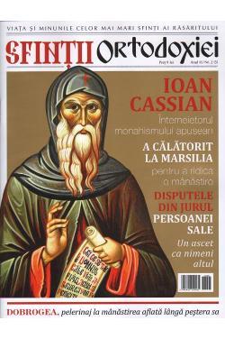 Sfinţii ortodoxiei. Nr. 5 - Sfântul Ioan Casian