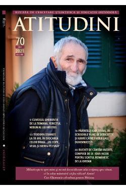 Atitudini - Revistă de gândire şi trăire românească - Nr. 70/ 2021