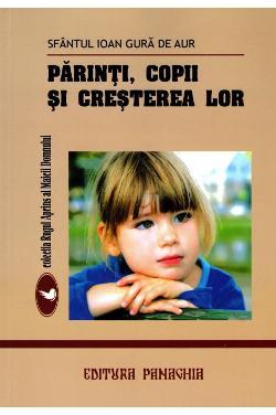 Părinți, copii și creșterea lor