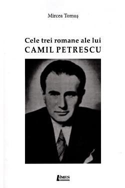 Cele trei romane ale lui Camil Petrescu